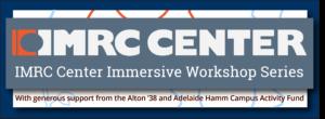 IMRC Center Immersive Workshop Series Banner